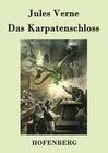Das Karpatenschloss