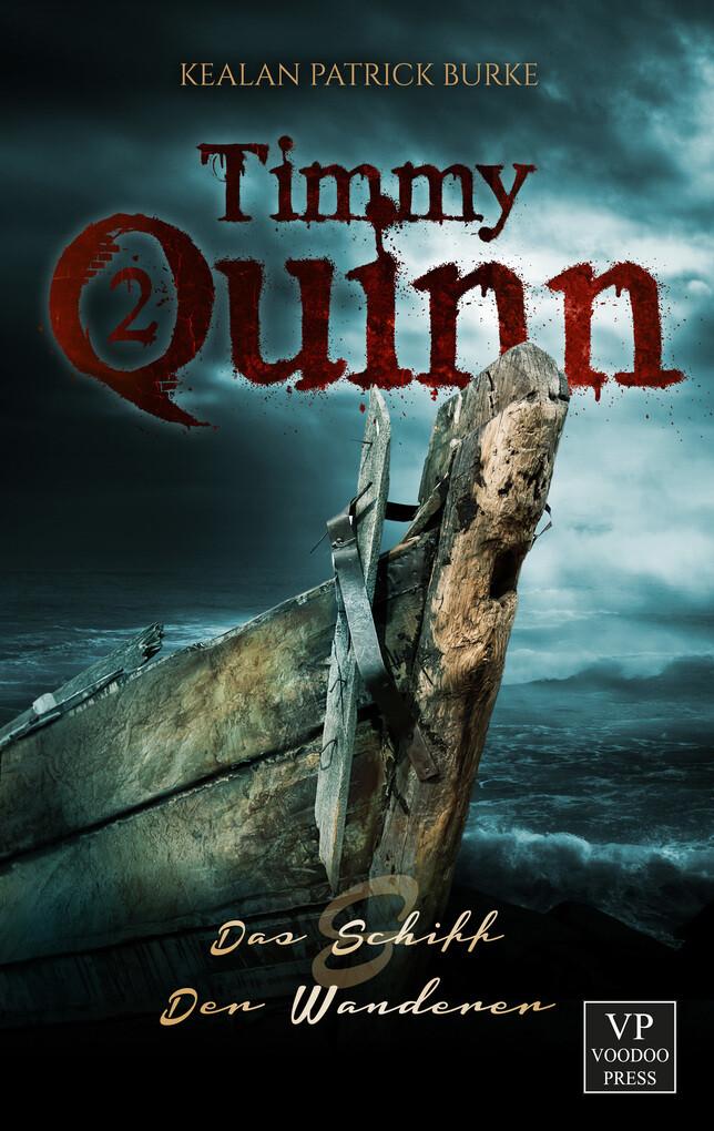 Timmy Quinn: Das Schiff & Der Wanderer als eBook