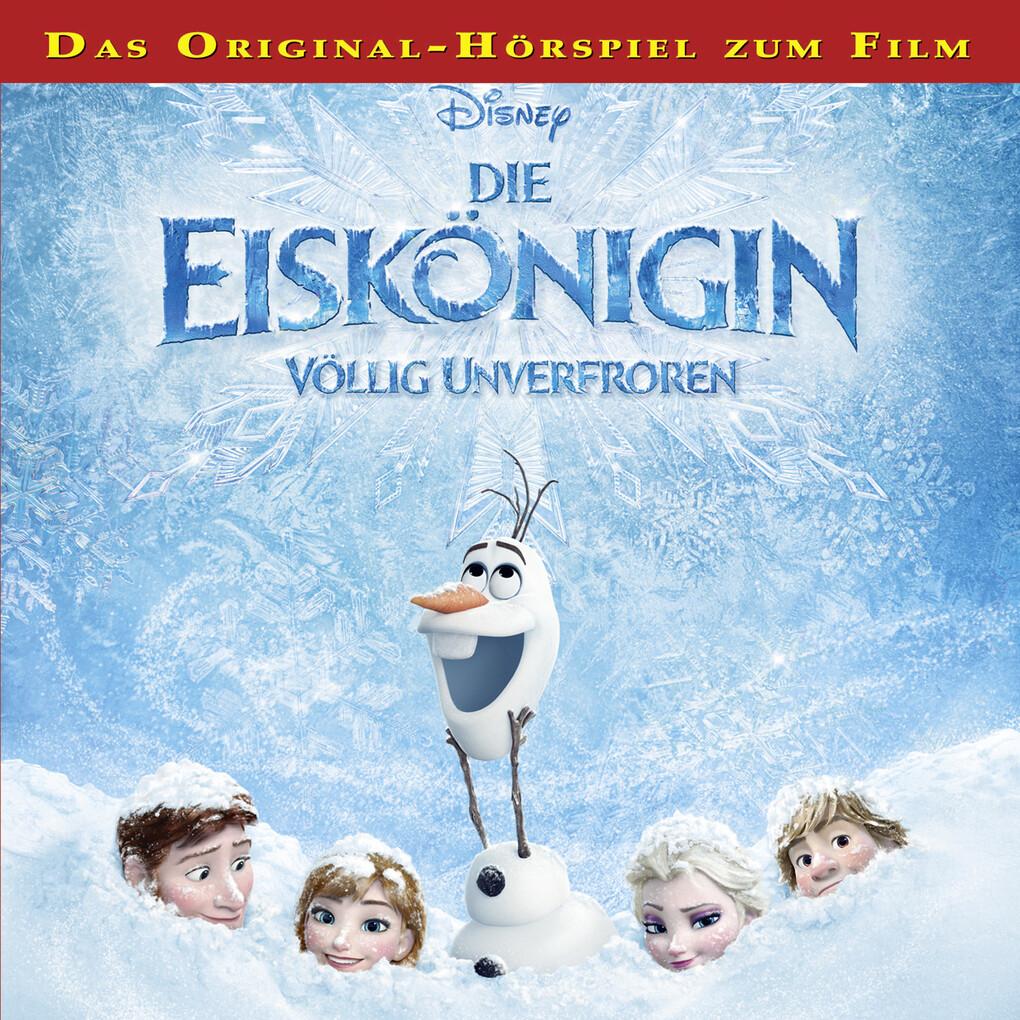 Die Eiskönigin - Völlig unverfroren als Hörbuch Download