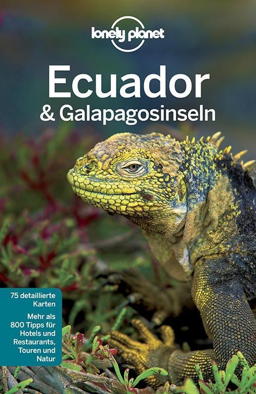 Lonely Planet Reiseführer Ecuador & Galápagosinseln als Buch