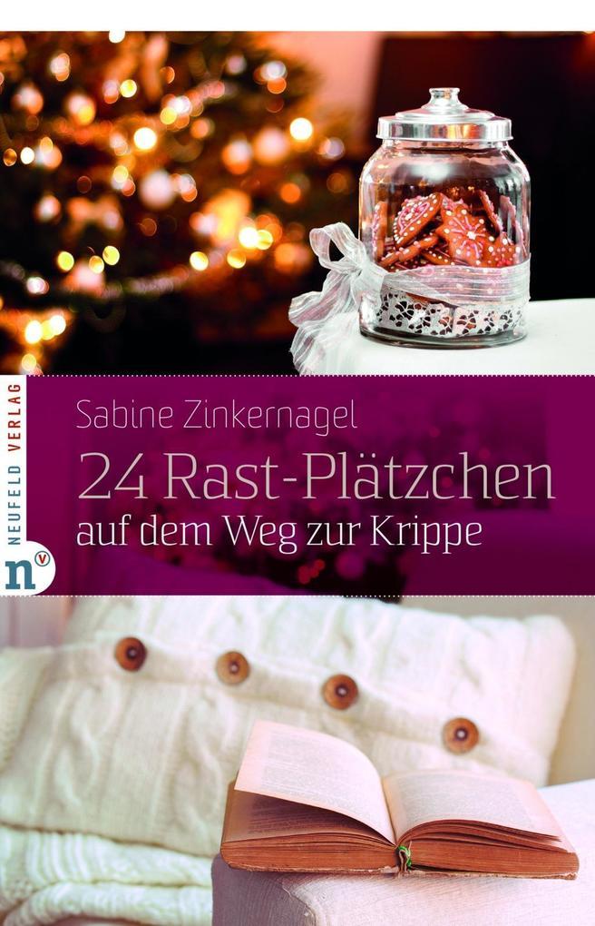 24 Rast-Plätzchen auf dem Weg zur Krippe als eBook