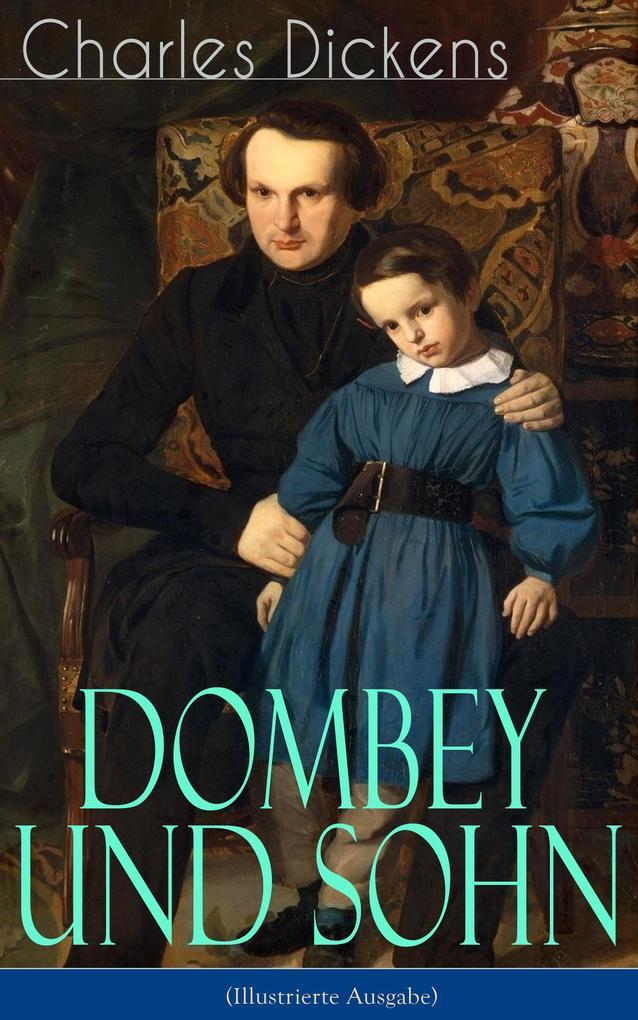 Dombey und Sohn (Illustrierte Ausgabe) als eBook