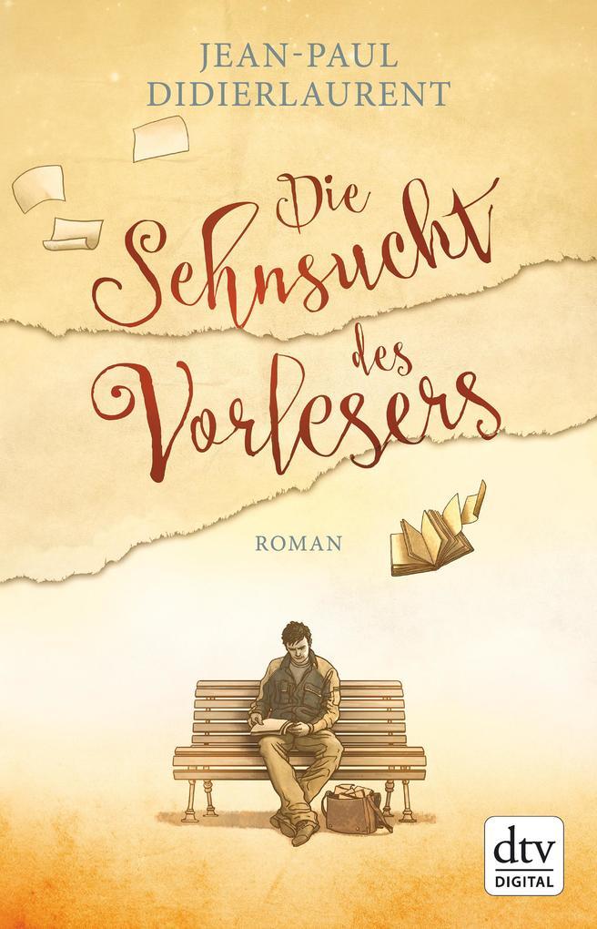 Die Sehnsucht des Vorlesers als eBook