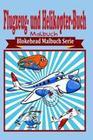Flugzeug- Und Helikopter-Buch Malbuch