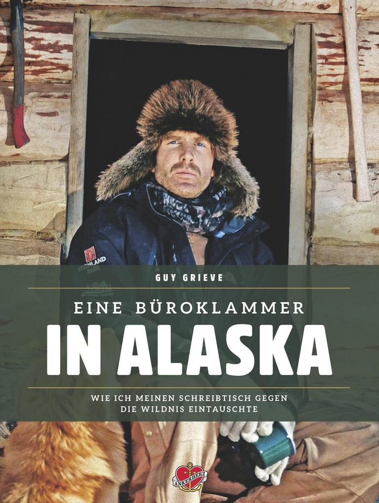 Eine Büroklammer in Alaska als eBook
