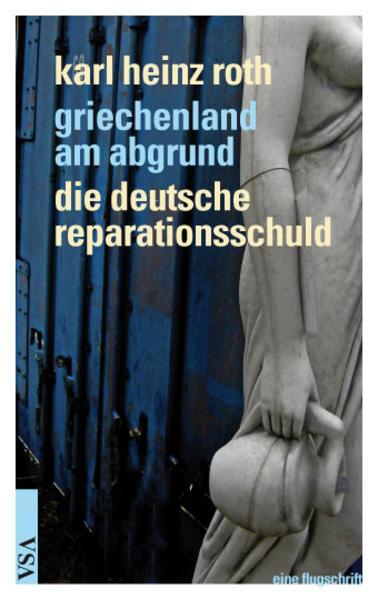 Griechenland am Abgrund - Die deutsche Reparationsschuld als Buch