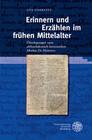 Erinnern und Erzählen im frühen Mittelalter