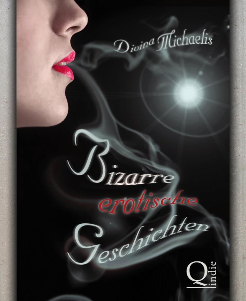 Bizarre erotische Geschichten als eBook