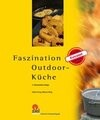 Faszination Outdoor-Küche