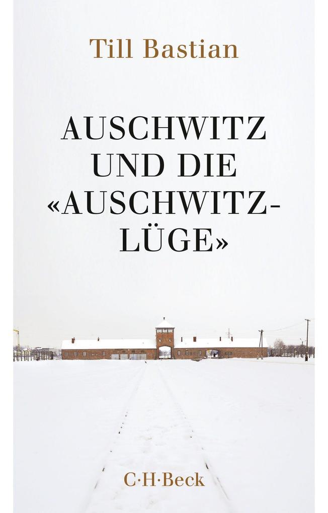 Auschwitz und die 'Auschwitz-Lüge' als Taschenbuch