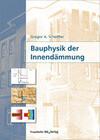 Bauphysik der Innendämmung.