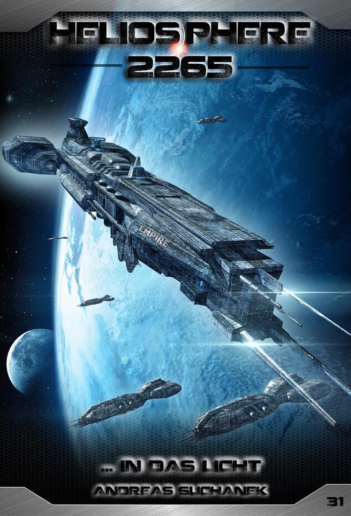 Heliosphere 2265 - Band 31: ... In das Licht (Science Fiction) als eBook