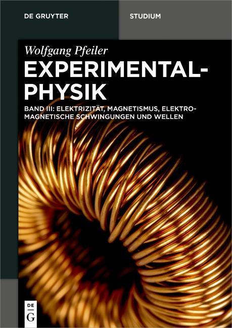 Experimentalphysik 03. Elektromagnetismus und Elektrizitätslehre als Buch