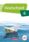 Deutschzeit 6. Schuljahr - Allgemeine Ausgabe - Schülerbuch