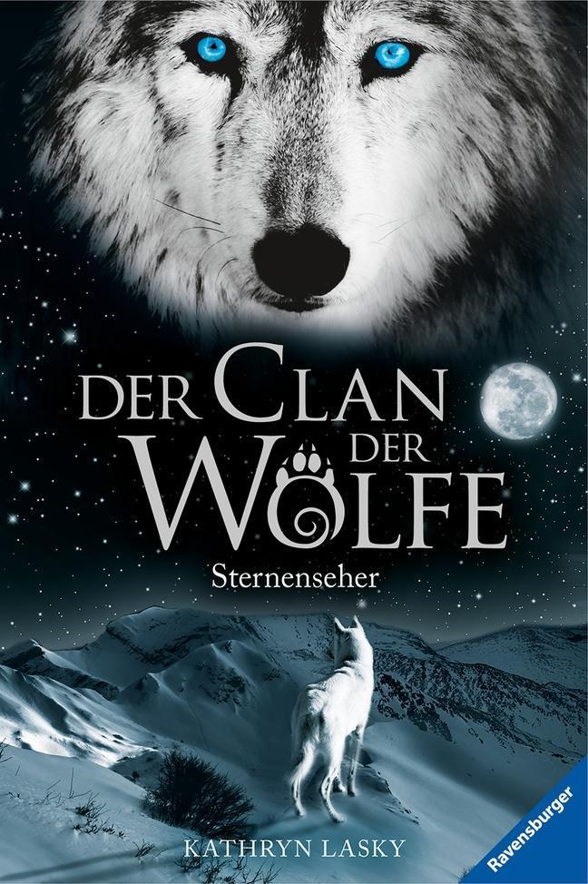 Der Clan der Wölfe 06: Sternenseher als Buch von Kathryn Lasky
