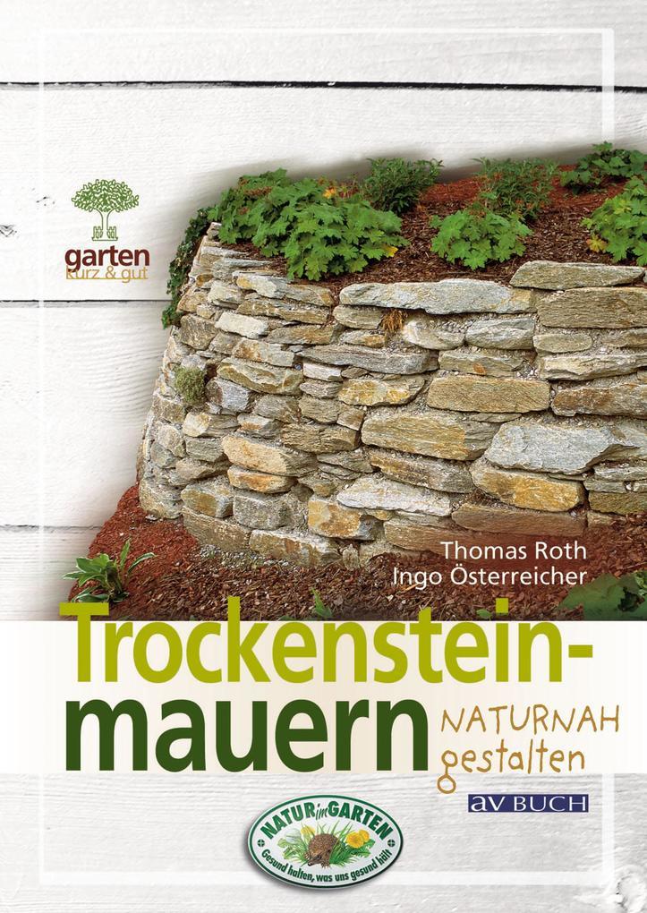 Trockensteinmauern als eBook von Thomas Roth