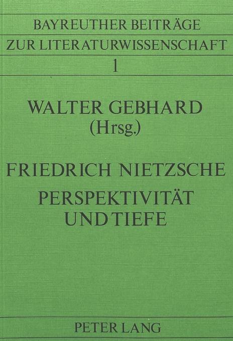 Friedrich Nietzsche- Perspektivität und Tiefe als Buch