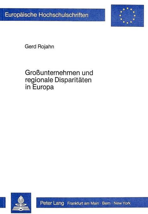 Grossunternehmen und regionale Disparitäten in Europa als Buch