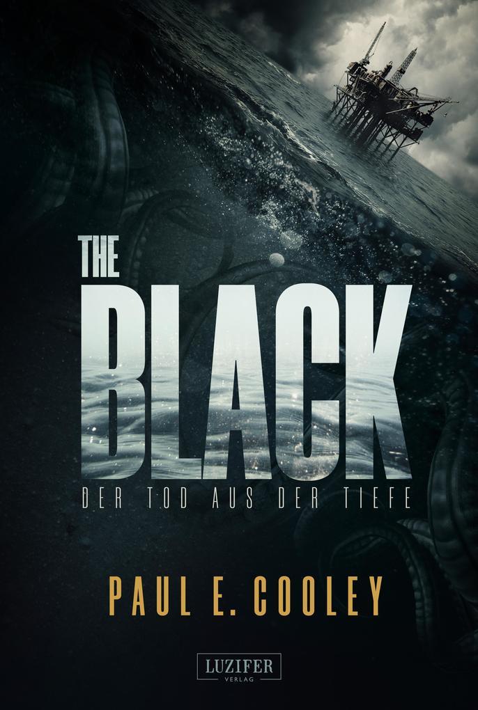 The Black - Der Tod aus der Tiefe als eBook