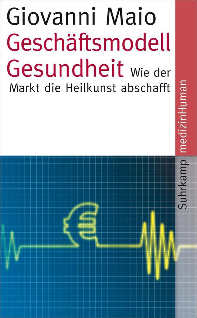 Geschäftsmodell Gesundheit als eBook