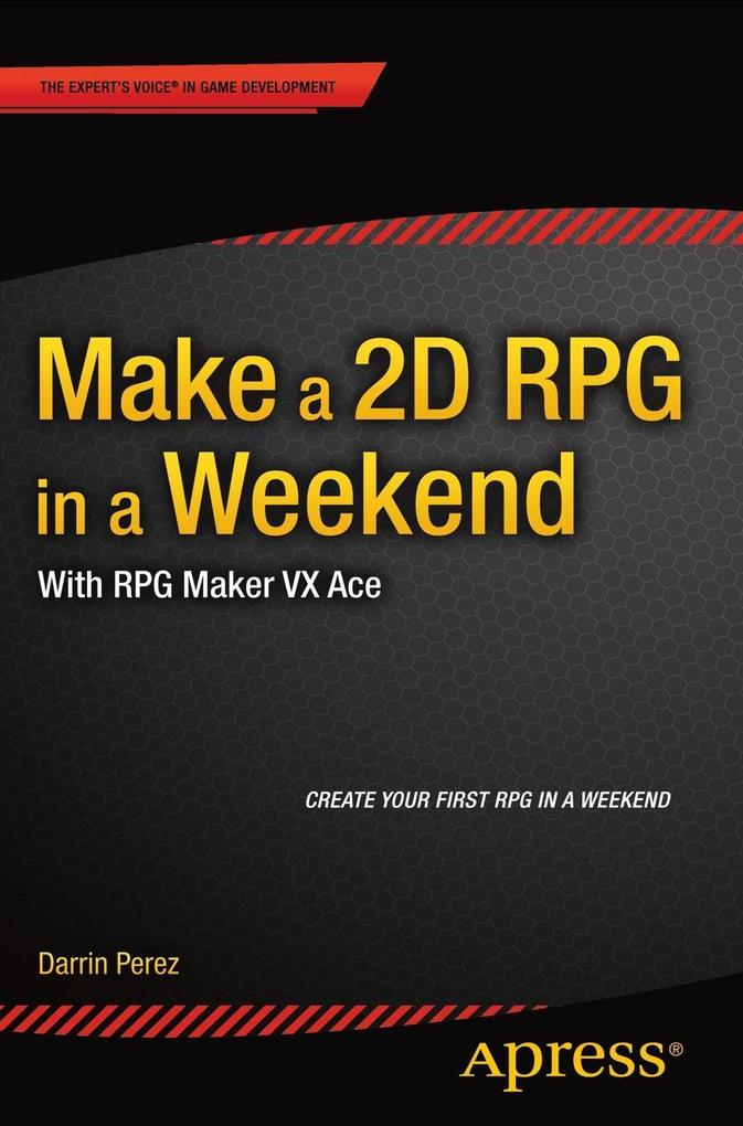 Make a 2D RPG in a Weekend als eBook von Darrin...