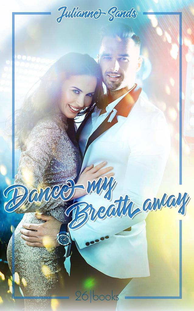 Dance my Breath Away als eBook