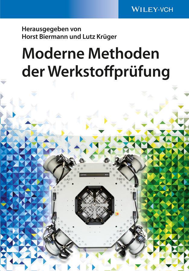 Moderne Methoden der Werkstoffprüfung als eBook
