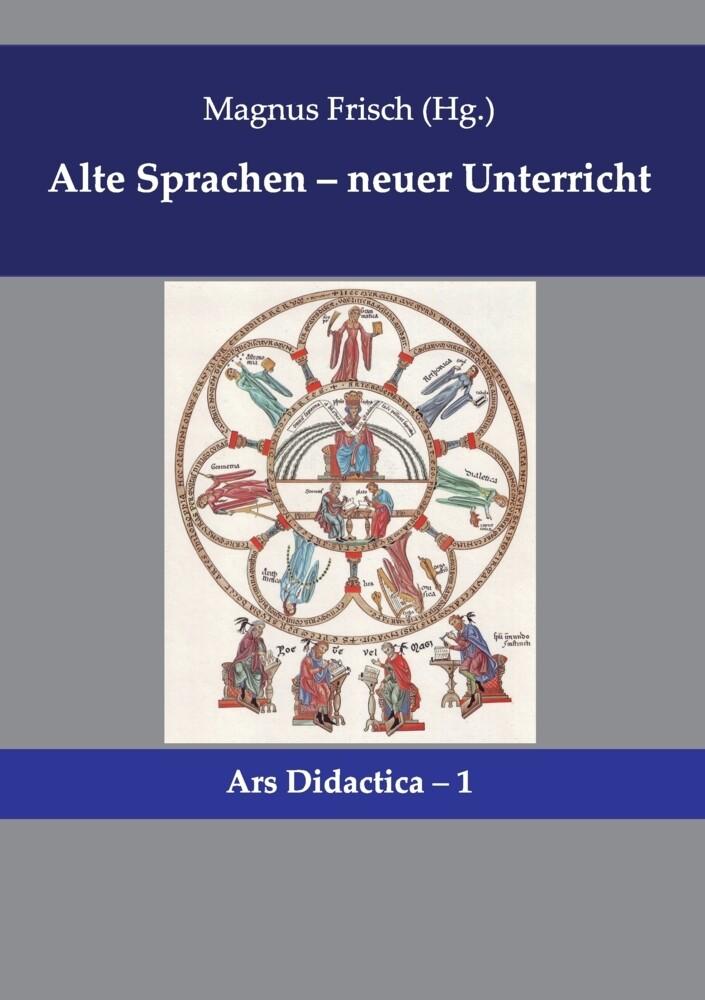 Alte Sprachen - neuer Unterricht als Buch