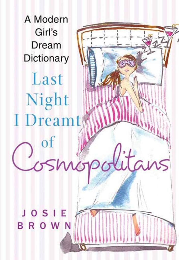Last Night I Dreamt of Cosmopolitans als eBook epub