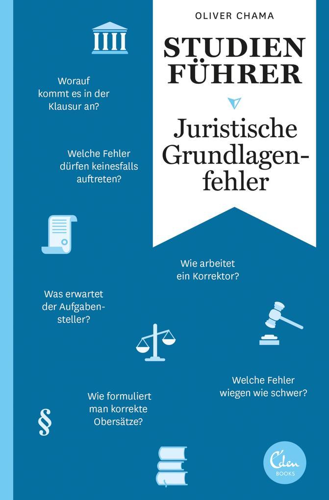 Studienführer Juristische Grundlagenfehler als eBook