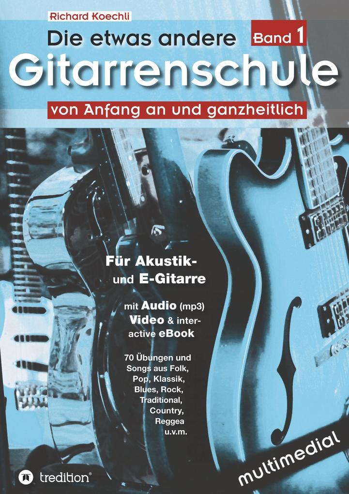 Die etwas andere Gitarrenschule (Band 1) als Buch
