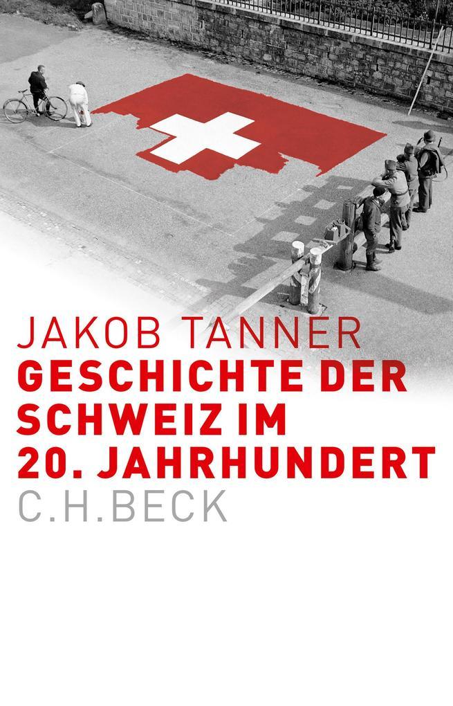 Geschichte der Schweiz im 20. Jahrhundert als eBook
