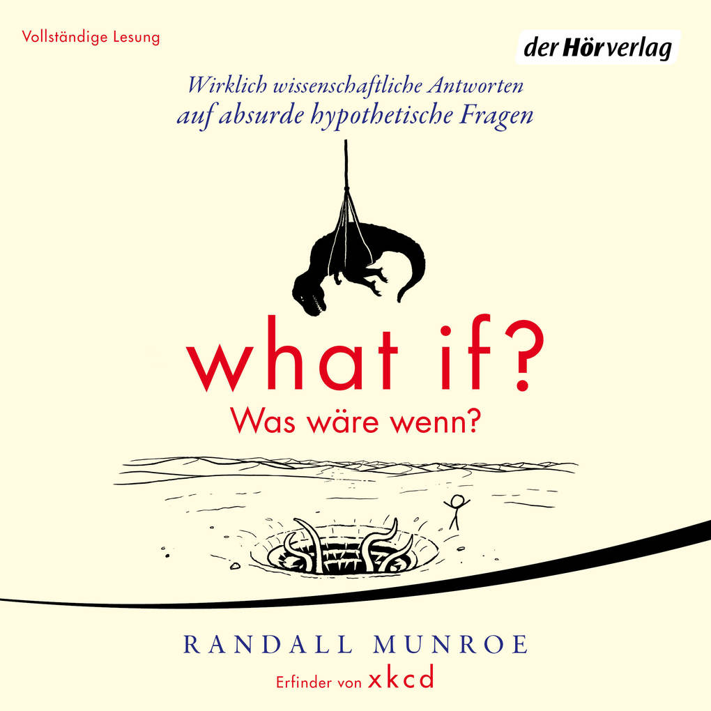 What if? Was wäre wenn? als Hörbuch Download