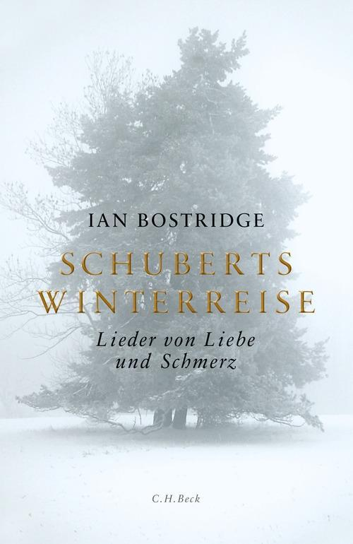 Schuberts Winterreise als eBook von Ian Bostridge, Ian Bostridge