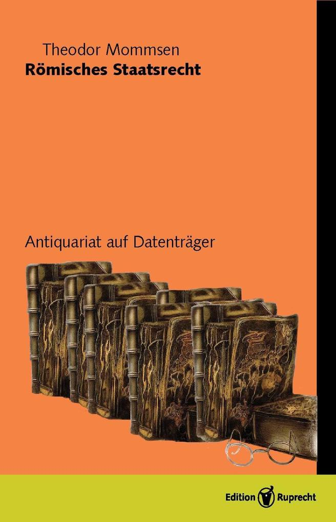 Römisches Staatsrecht als eBook