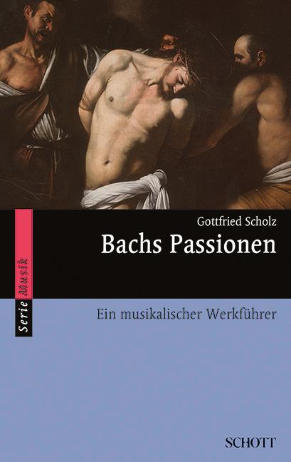 Bachs Passionen als Buch