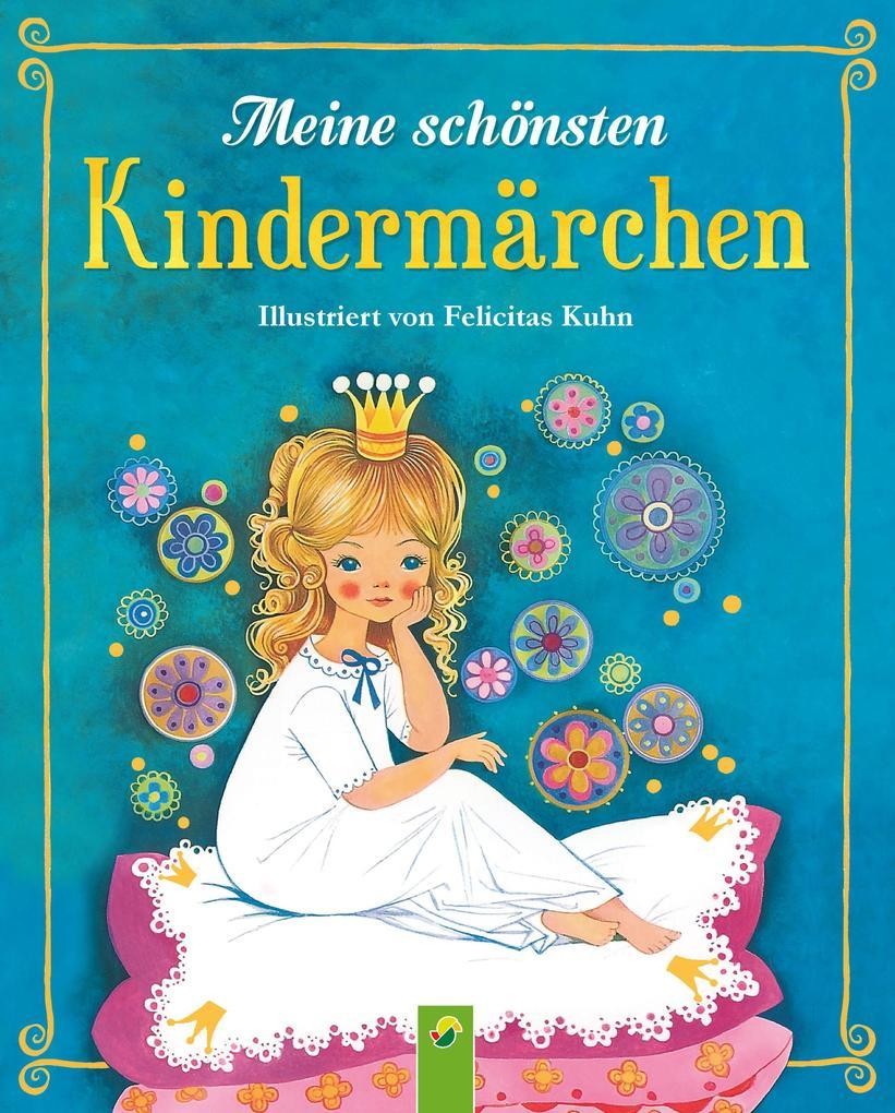 Meine schönsten Kindermärchen als eBook