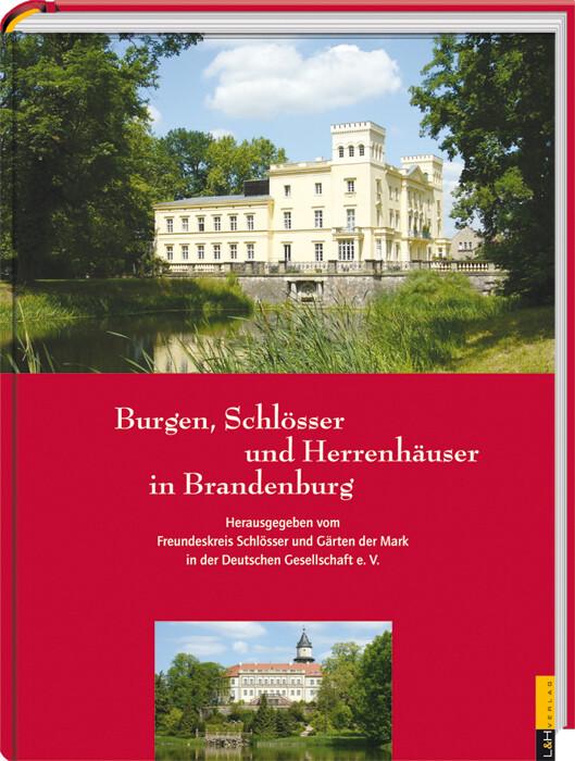 Burgen, Schlösser und Herrenhäuser in Brandenburg als Buch (gebunden)