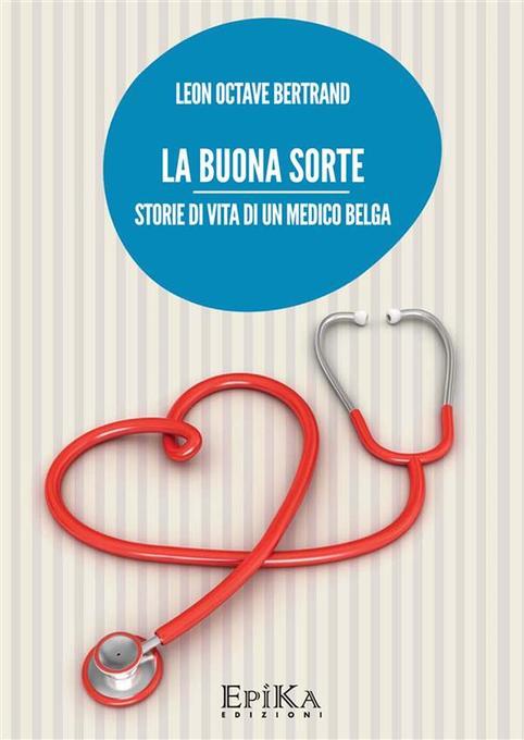 La Buona sorte als eBook von Leon Octave Bertrand