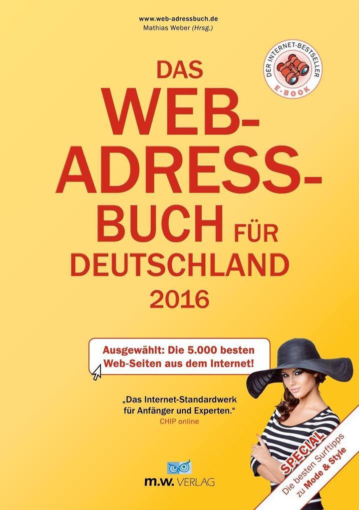 Das Web-Adressbuch für Deutschland 2016 - Ebook Ausgabe als eBook
