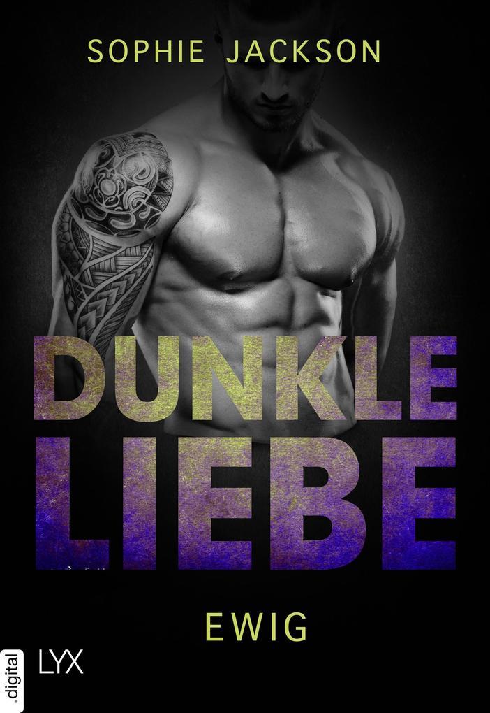 Dunkle Liebe - Ewig als eBook epub