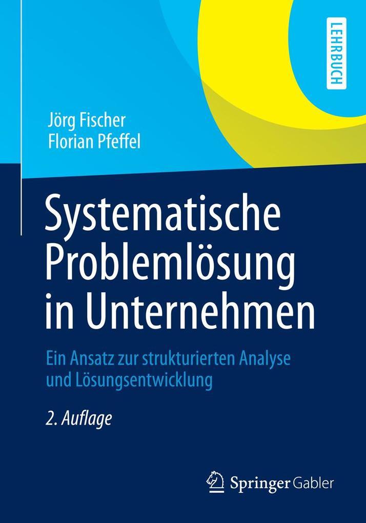 Systematische Problemlösung in Unternehmen als eBook