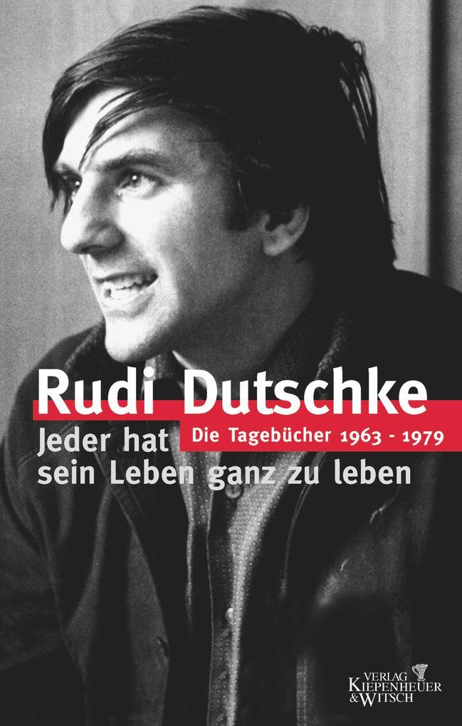 Die Tagebücher als eBook von Rudi Dutschke, Gretchen Klotz, Rudi bei eBook.de - Bücher