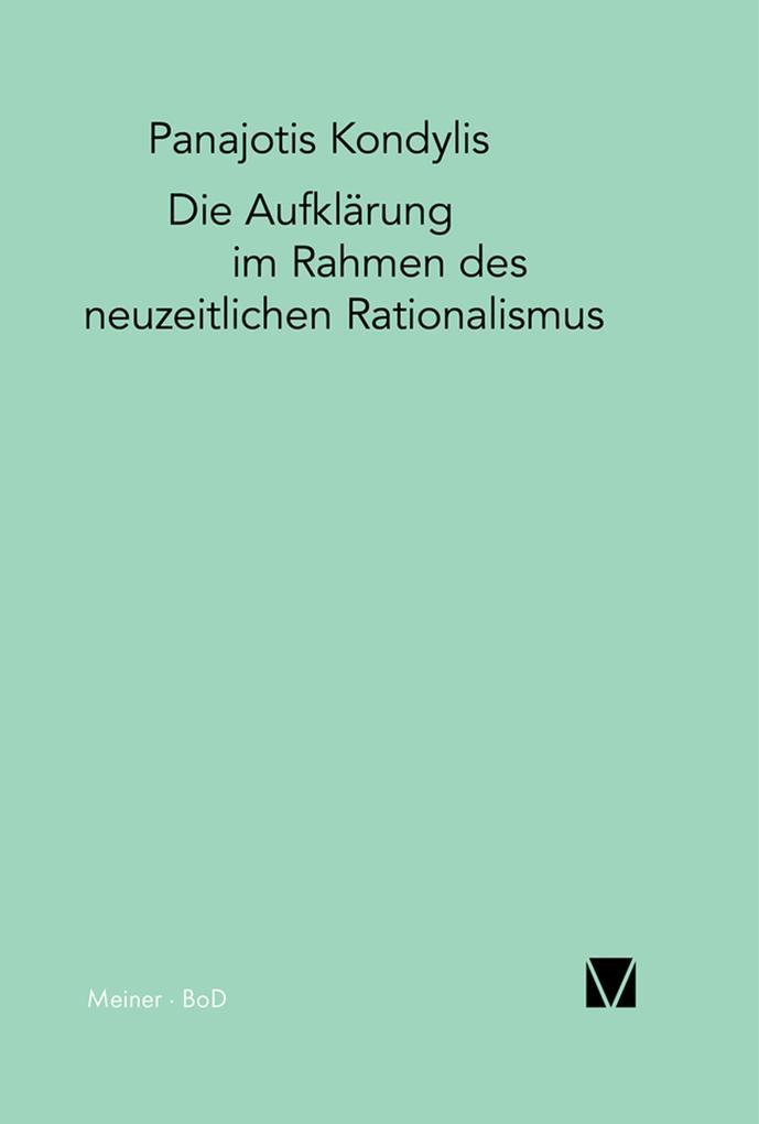 Die Aufklärung im Rahmen des neuzeitlichen Rationalismus als eBook