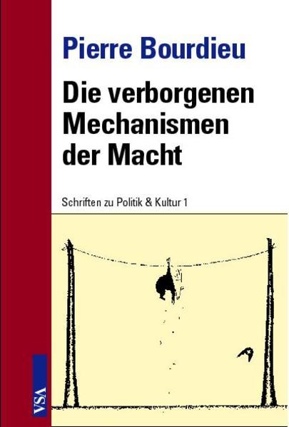 Die verborgenen Mechanismen der Macht als Buch von Pierre Bourdieu