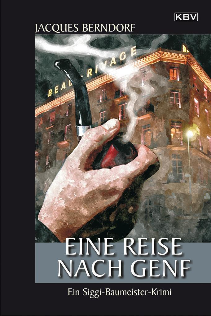 Eine Reise nach Genf als eBook