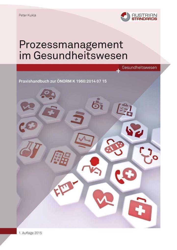 Prozessmanagement im Gesundheitswesen als eBook epub
