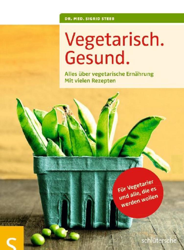 Vegetarisch. Gesund. als eBook