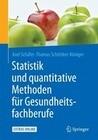 Statistik und quantitative Methoden für Gesundheitsfachberufe