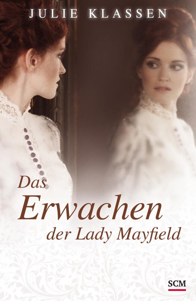 Das Erwachen der Lady Mayfield als Buch von Julie Klassen